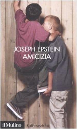 Joseph Epstein - Amicizia