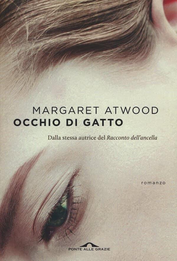 Occhio di gatto - Margaret Atwood libro amazon