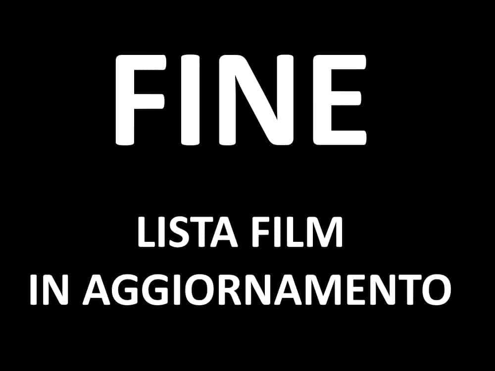 film da vedere belli lista
