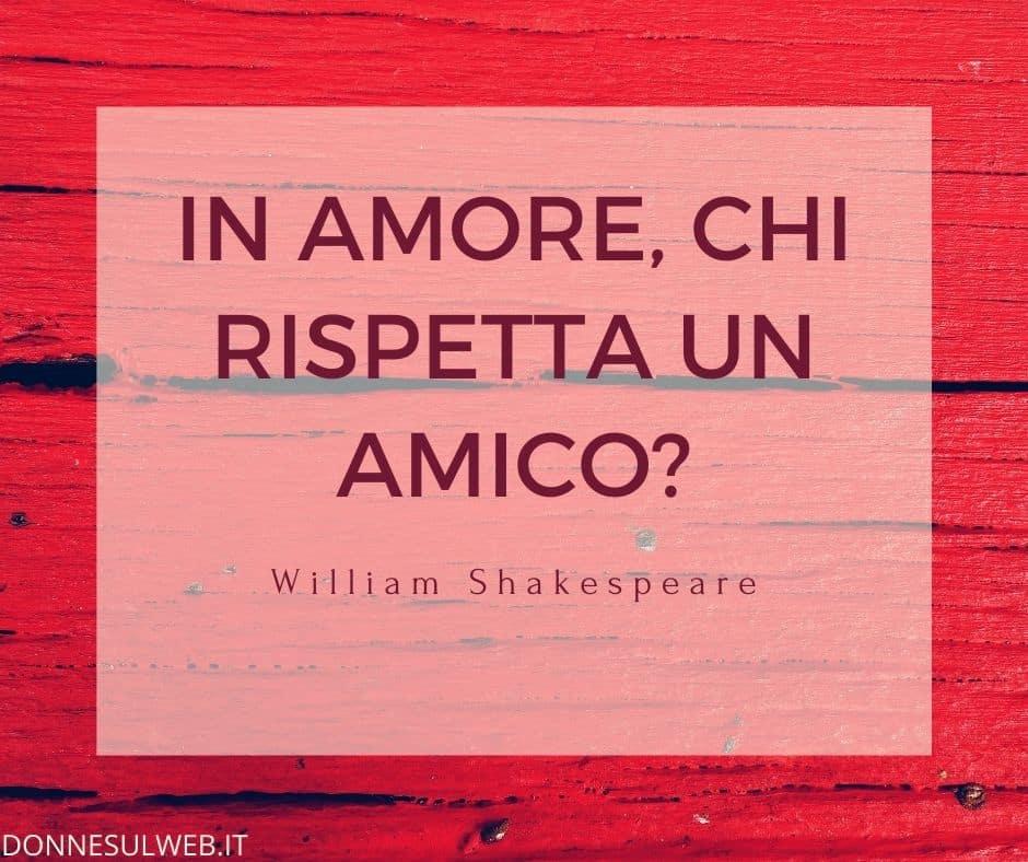 frasi amicizia shakespeare (3)