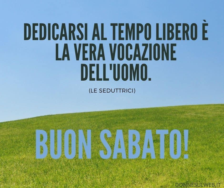 FRASI BUON SABATO (1)